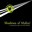 Shadow of Malice (2019 Edition)
